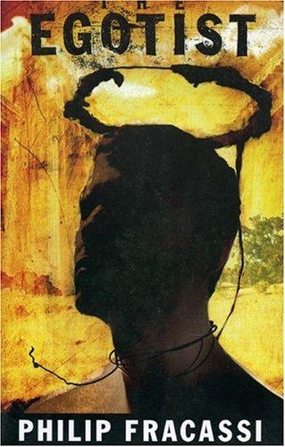 THE EGOTIST by Philip Fracassi