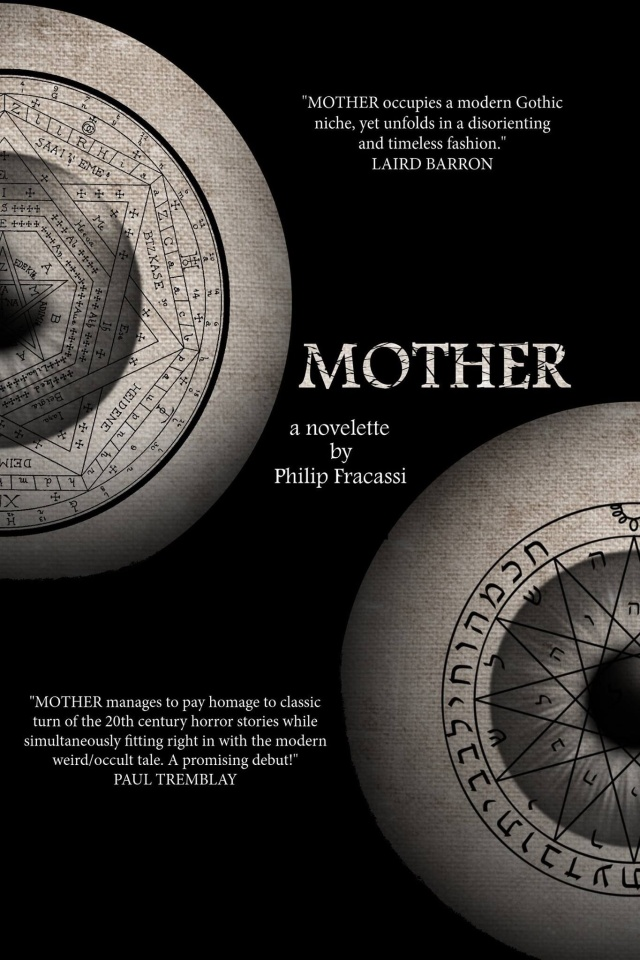 MOTHER by Philip Fracassi